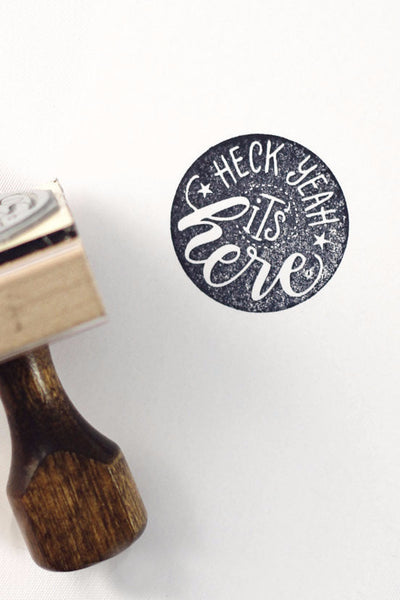 Stamp - Heck yeah, it's here - SALE - howjoyfulshop