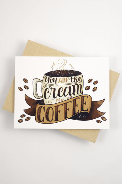 Card - You are the cream of my coffee - howjoyfulshop