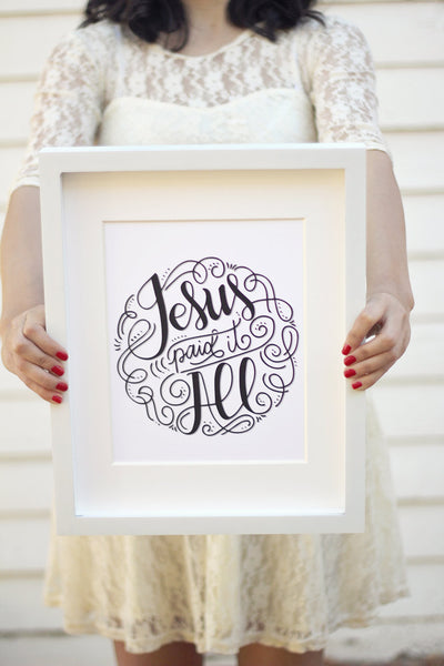 Art print - Jesus paid it all - howjoyfulshop