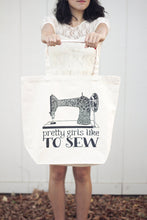 Load image into Gallery viewer, Big Tote bag - Pretty girls like to sew - howjoyfulshop