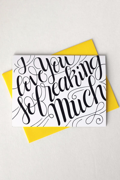 Card - I love you so freaking much - howjoyfulshop