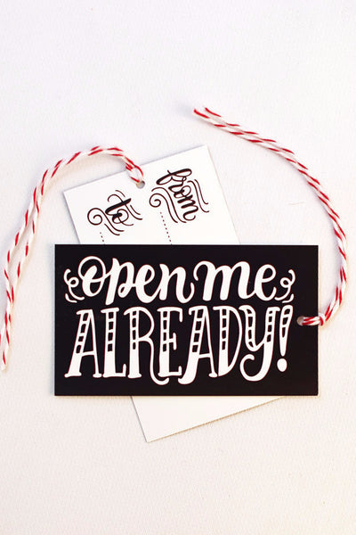 gift tag - Open me already - Set of 10 with twine - howjoyfulshop