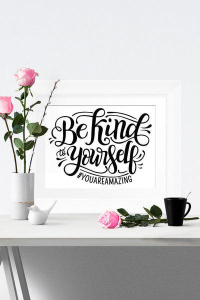 Art print - Be kind to yourself - howjoyfulshop