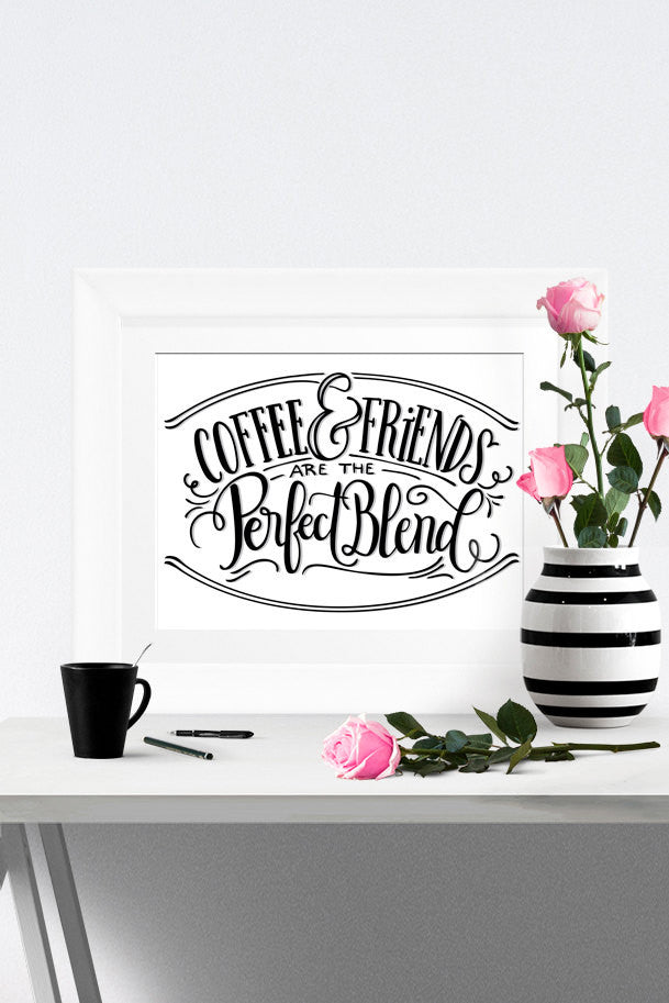 Art print  - Coffee and friends are the perfect blend - howjoyfulshop