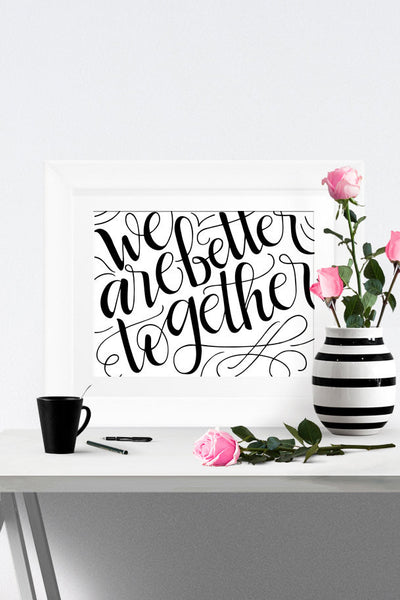 Art print - We are better together - howjoyfulshop
