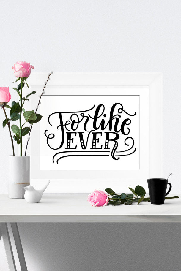Art print  - For like ever - howjoyfulshop