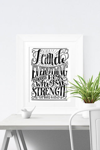 Art print  - I can do everything through him who gives me strength - howjoyfulshop