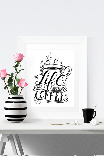Art print - Life starts after coffee - howjoyfulshop