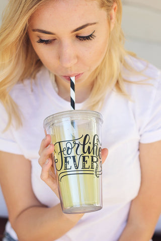 Tumbler - For like ever - howjoyfulshop