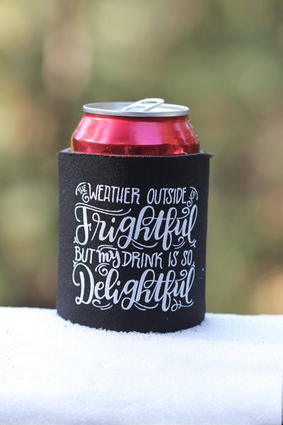 Can cooler - My drink is so delightful - howjoyfulshop
