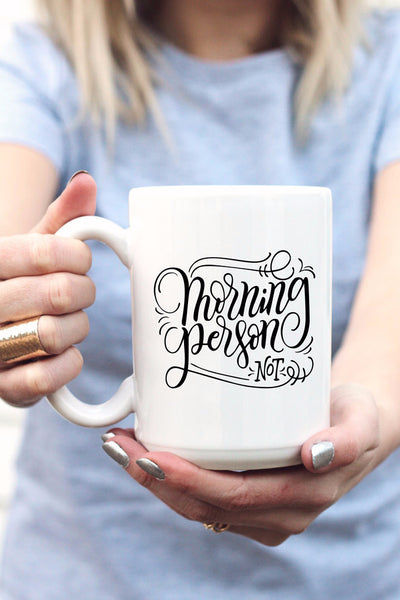 Mug - Morning person, not - howjoyfulshop