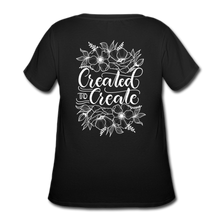 Load image into Gallery viewer, Created to create - Women's Curvy T-Shirt - black