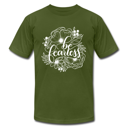 Be fearless - Botanical - Unisex T-Shirt - olive