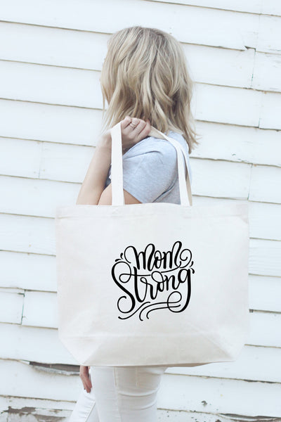 Big Tote bag - Mom strong - howjoyfulshop