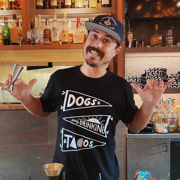 Dogs & Day Drinking & Tacos Tee