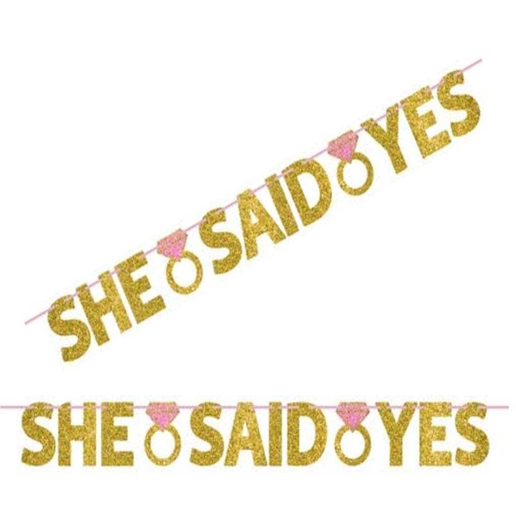 Engagement Banner - She Said Yes with Gold Glitter
