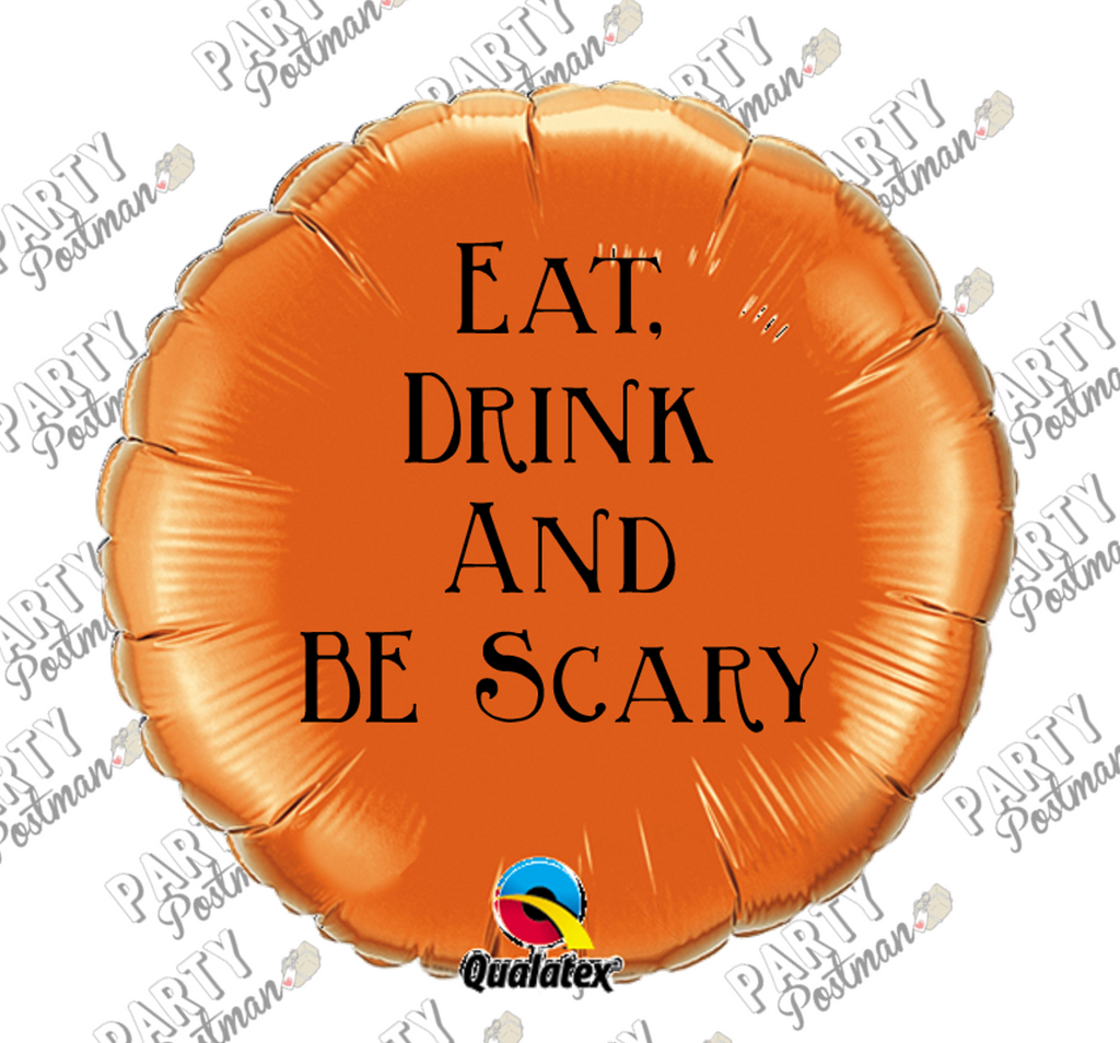 Funny Halloween Phrase Balloon 'Eat, Drink & Be Scary'