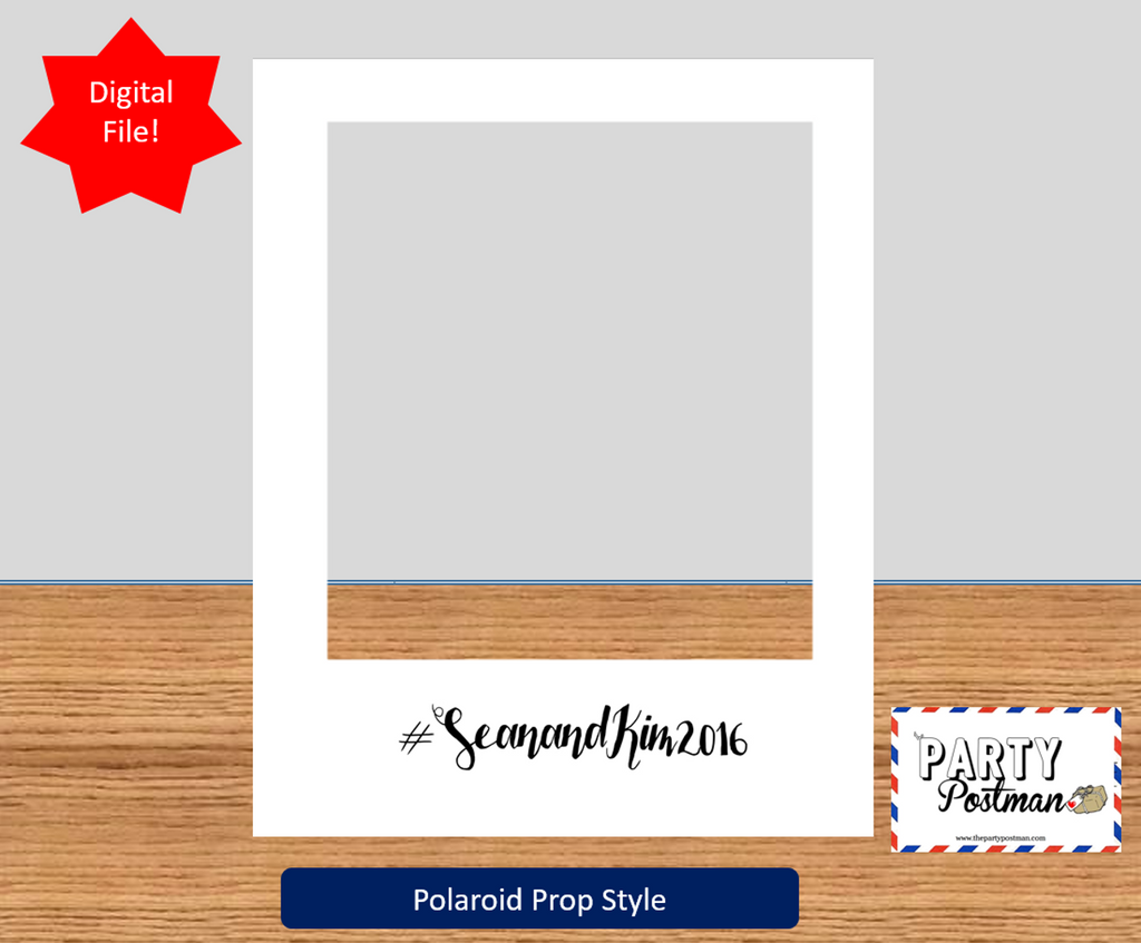 Custom Polaroid Frame Photo Booth Prop (Digital File Only) - The Party Postman