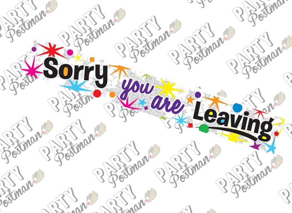 Sorry You're Leaving Retirement Banner - The Party Postman