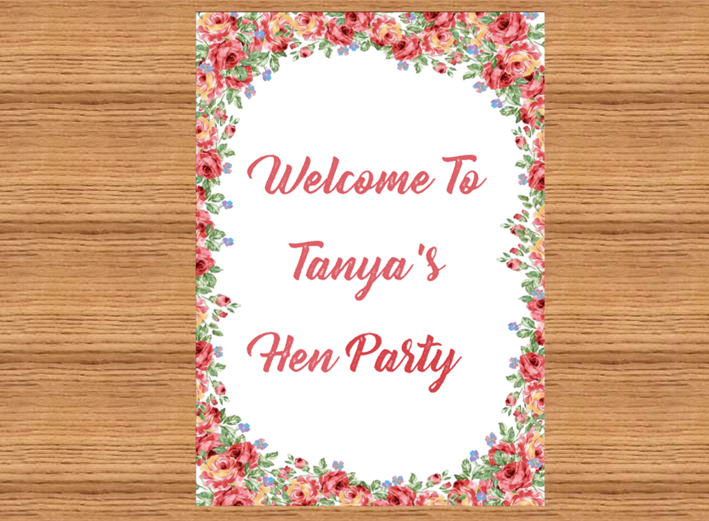 Bachelorette / Hen Party Printable Floral Welcome Sign - Digital File