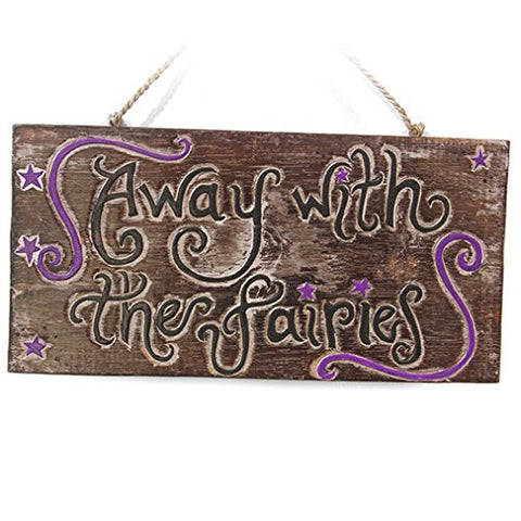 Away with the Fairies Wooden Plaque Fair Trade