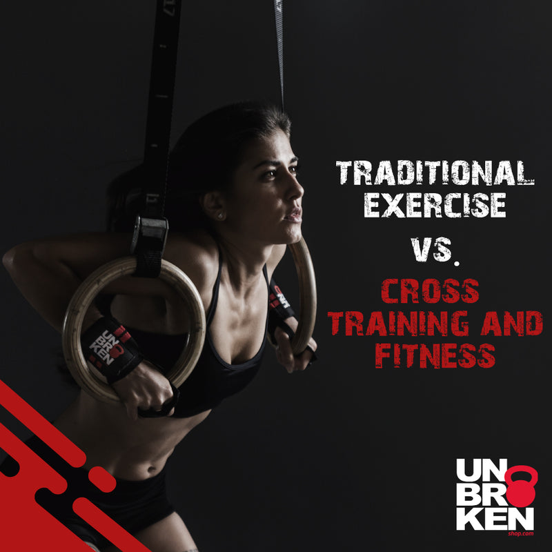 Differences between traditional exercise and Cross training & fitness