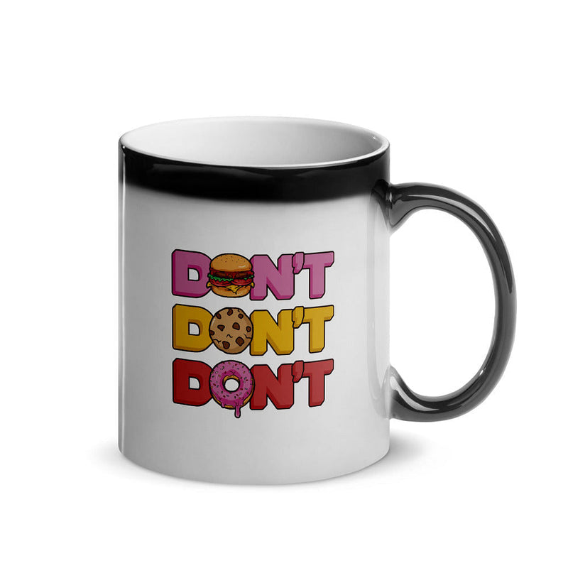 Don't Yes Glossy Magic Mug