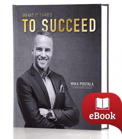 What It Takes To Succeed - Mika Poutala (English/E-Book)