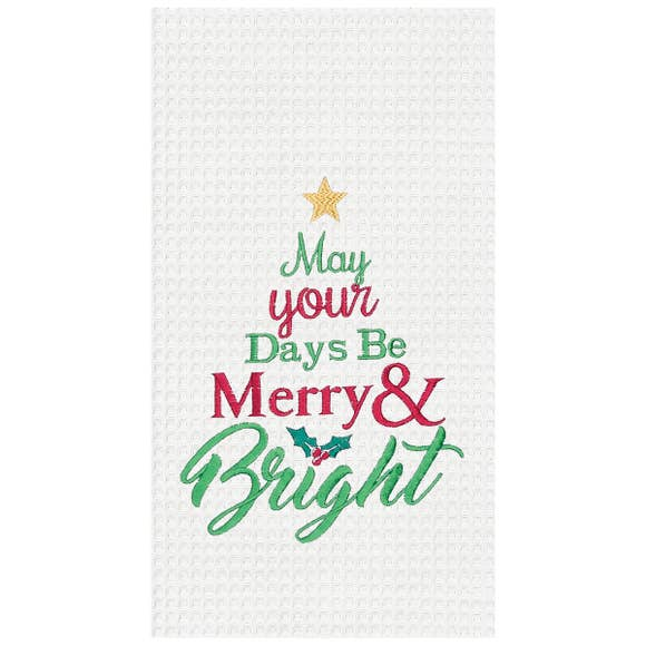 May Your Days Be Merry & Bright Embroidered Waffle Towel