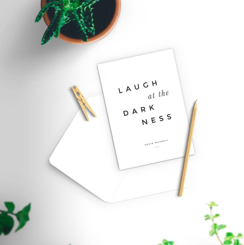 Laugh at the Darkness Notecards