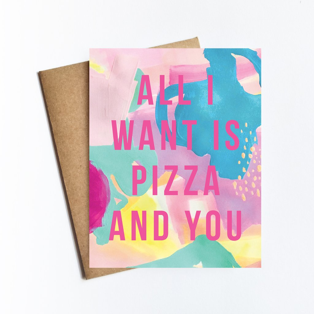 Pizza and You Greeting Card