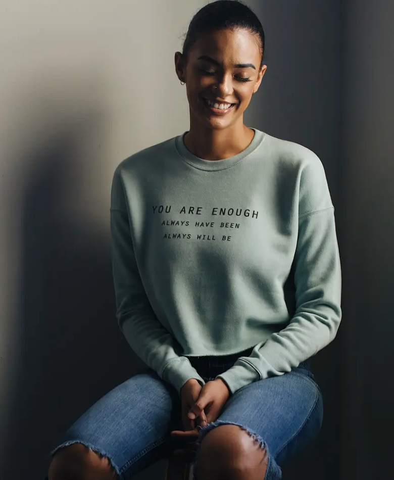 You Are Enough Cropped Sweatshirt