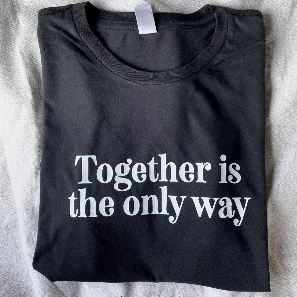 Together Is The Only Way Tee- Distressed Black