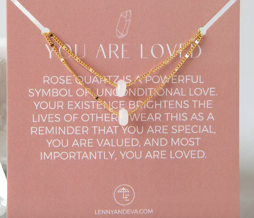 You Are Loved Necklace- Rose Quartz