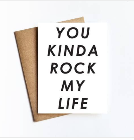 Kinda Rock My Life Card