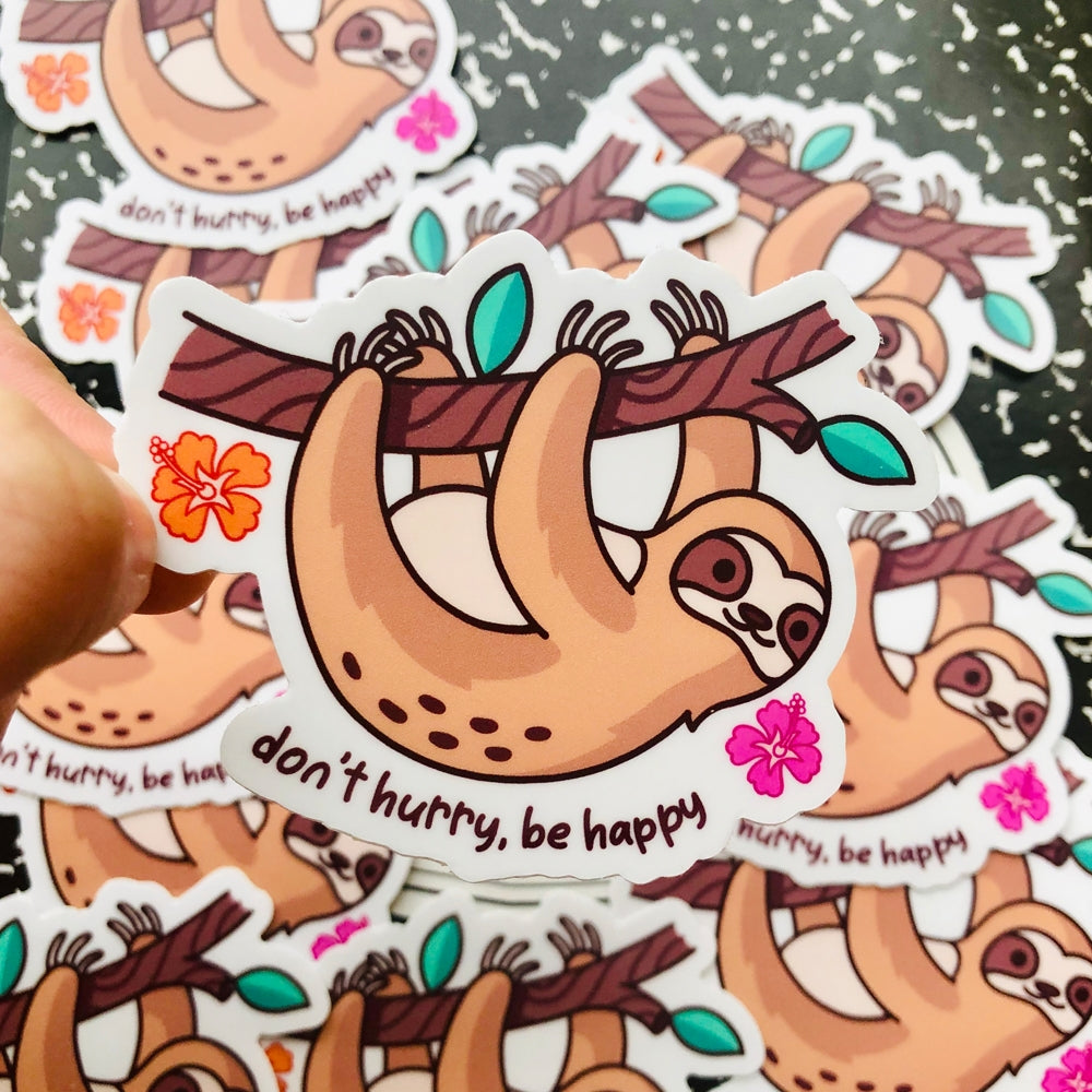 Be Happy Don't Hurry Sloth Sticker