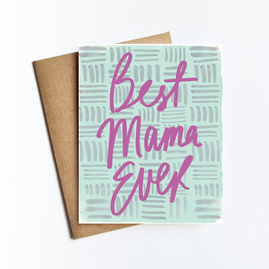 Best Mama Ever Greeting Card