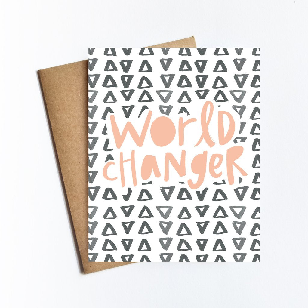 World Changer Greeting Card