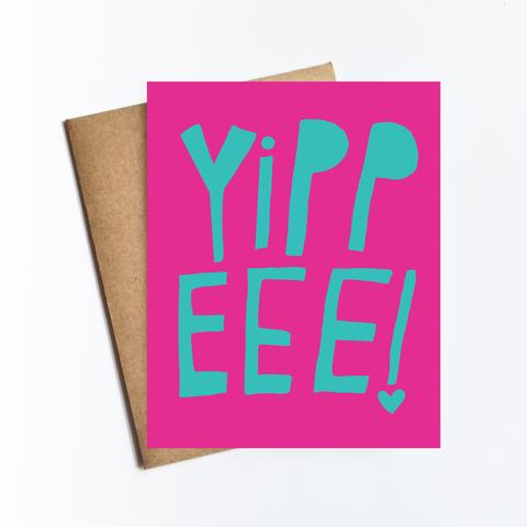 Yippeee Greeting Card