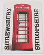 Fridge Magnet - Shrewsbury Phone Box