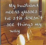My husband needs