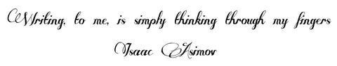 Isaac Asimov Quote - Fountain Pen Boutique