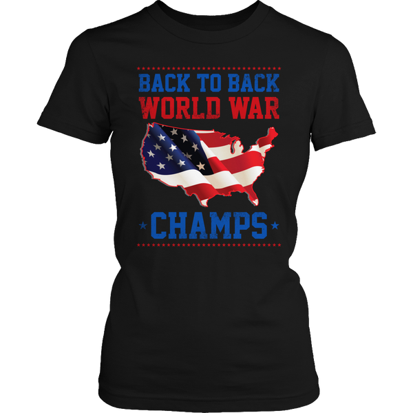 Limited Edition T-shirt Hoodie Tank Top - Back to Back World War Champs - Womens Shirt / Black / S - My Revolutional Shop - 2