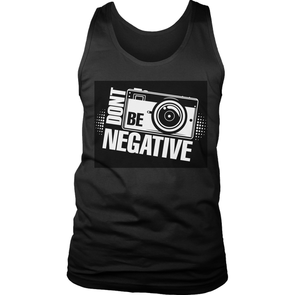 Limited Edition T-shirt Hoodie Tank Top -  Don't Be Negative - Mens Tank Top / Black / S - My Revolutional Shop - 6