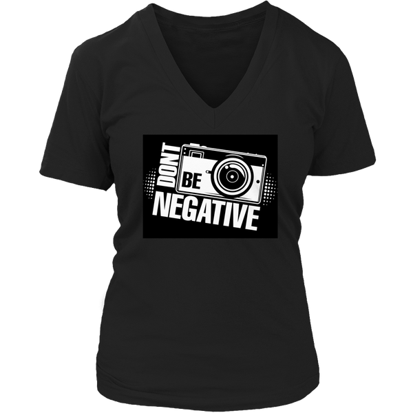 Limited Edition T-shirt Hoodie Tank Top -  Don't Be Negative - Womens V-Neck / Black / S - My Revolutional Shop - 5