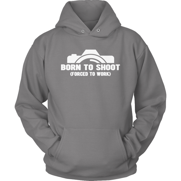 Limited Edition T-shirt Hoodie Tank Top -  Born To Shoot Forced To Work - Hoodie / Grey / S - My Revolutional Shop - 5