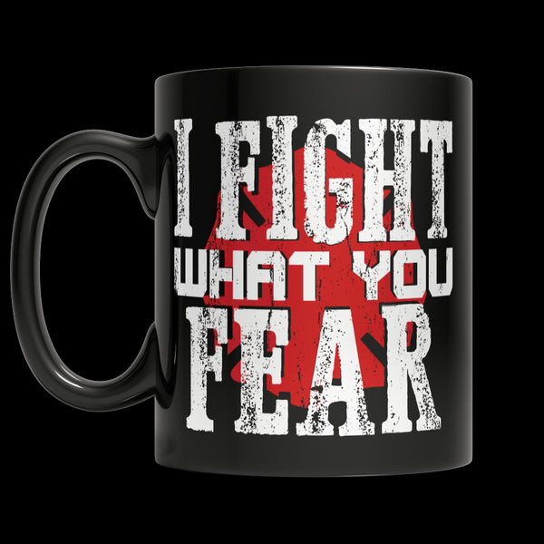Drinkware - Limited Edition Firefighters Mug - I Fight What You Fear 'Your State' Brotherhood