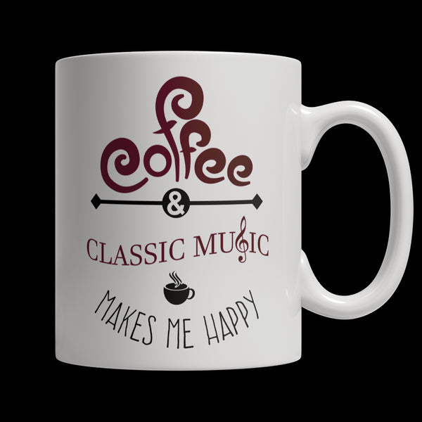 Drinkware - Limited Edition Mug - Coffee And Classic Music Makes Me Happy
