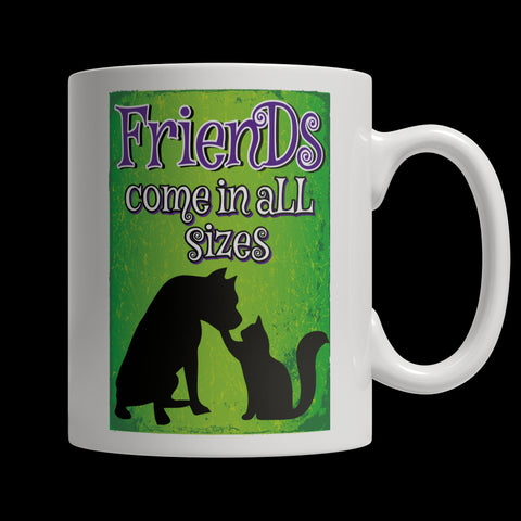 Drinkware - Limited Edition Mug - Friends Come In All SIzes
