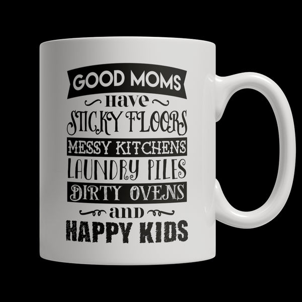 Drinkware - Limited Edition Mug - GOOD MOMS HAVE STICKY FLOORS...